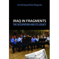 Iraq in Fragments: The Occupation and Its Legacy (BOK)