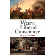 War and the Liberal Conscience (BOK)