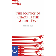 The Politics of Chaos in the Middle East (BOK)