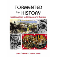 Tormented by History: Nationalism in Greece and Turkey (BOK)