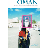 Oman: Politics and Society in the Qaboos State (BOK)