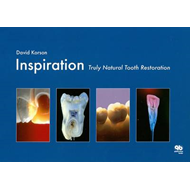 Inspiration: Truly Natural Tooth Restoration (BOK)