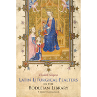 Latin Liturgical Psalters in the Bodleian Library (BOK)