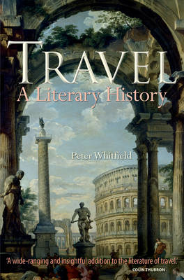 Travel: A Literary History (BOK)