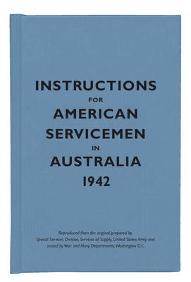 Instructions for American Servicemen in Australia, 1942 (BOK)