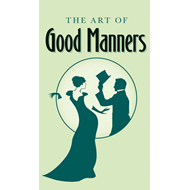 Art of Good Manners (BOK)