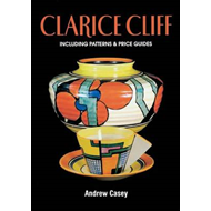 Clarice Cliff: A Price Guide (BOK)