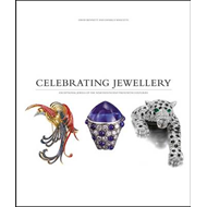 Celebrating Jewellery: Exceptional Jewels  of the Nineteenth and Twentieth Centuries (BOK)