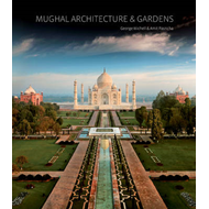 Mughal Architecture and Gardens (BOK)