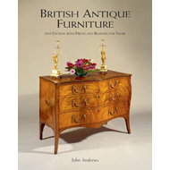 British Antique Furniture: 6th Edition with Prices and Reasons for Value (BOK)