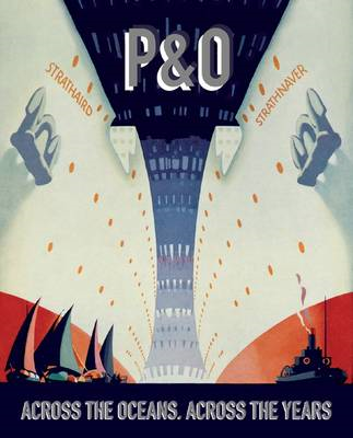 P&O: Across the Oceans, Across the Years (BOK)