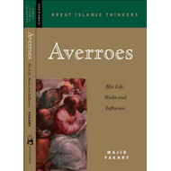 Averroes: His Life, Work and Influence (BOK)