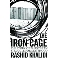 The Iron Cage: The Story of the Palestinian Struggle for Statehood (BOK)