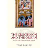 Crucifixion and the Qur'an (BOK)