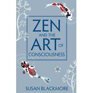 Zen and the Art of Consciousness (BOK)