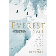 Everest 1953: The Epic Story of the First Ascent (BOK)