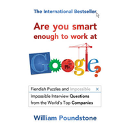 Are You Smart Enough to Work at Google? (BOK)