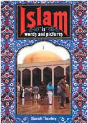 Islam in Words and Pictures (BOK)