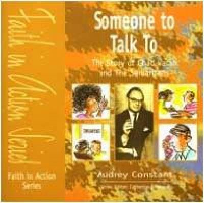 Someone to Talk to: The Story of Chad Varah and the Samaritans (BOK)