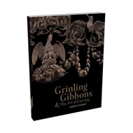 Grinling Gibbons and the Art of Carving (BOK)