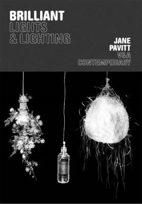 Brilliant: Lights and Lighting (BOK)