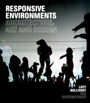 Responsive Environments: Architecture, Art and Design (BOK)