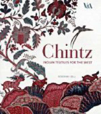 Chintz: Indian Textiles for the West (BOK)