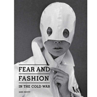 Fear and Fashion in the Cold War (BOK)