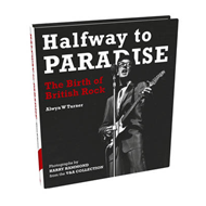Halfway to Paradise: The Birth of British Rock (BOK)