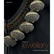 Traditional Jewellery in Nineteenth-century Europe (BOK)