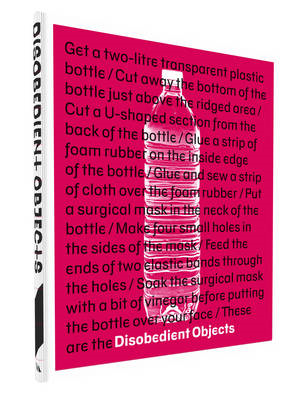 Disobedient Objects (BOK)