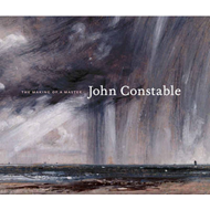 John Constable: The Making of a Master (BOK)