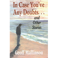In Case You've Doubts...: And Other Stories (BOK)