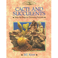 Cacti and Succulents: Step-by-step to Growing Success (BOK)