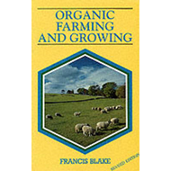 Organic Farming and Growing: A Guide to Management (BOK)