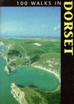 100 Walks in Dorset (BOK)