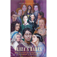 Eliza's Babes: Four Centuries of Women Poets (BOK)