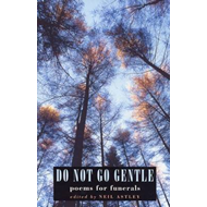 Do Not Go Gentle (BOK)