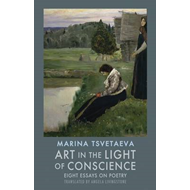 Art in the Light of Conscience: Eight Essays on Poetry (BOK)