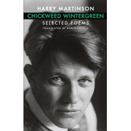 Chickweed Wintergreen: Selected Poems (BOK)