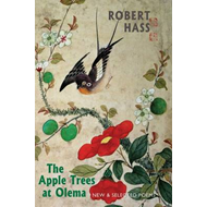 The Apple Trees at Olema: New & Selected Poems (BOK)