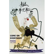 Come On Everybody: Poems 1953-2008 (BOK)