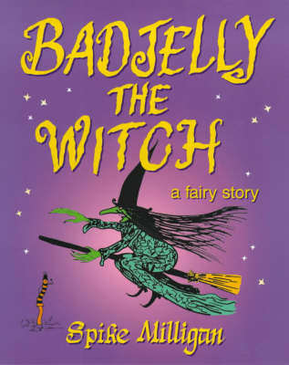 Badjelly the Witch: A Fairy Story (BOK)
