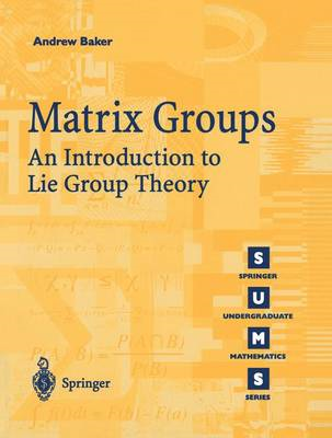 Matrix Groups: An Introduction to Lie Group Theory (BOK)
