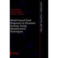 Model-based Fault Diagnosis in Dynamic Systems Using Identification Techniques (BOK)