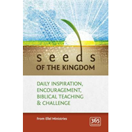 Seeds of the Kingdom: Daily Inspiration, Encouragement, Biblical Teaching and Challenge (BOK)