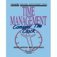 Time Management: Conquer the Clock (BOK)