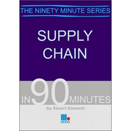 Supply Chain in Ninety Minutes (BOK)