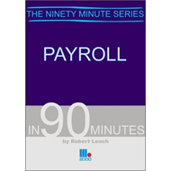 Payroll in 90 Minutes (BOK)