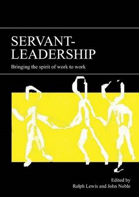 Servant-leadership: Bringing the Spirit of Work to Work (BOK)